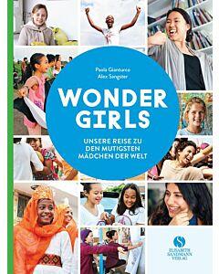 """Gianturco/Sangster """"Wonder Girls - unsere Reise zu den mutigsten Mädchen der Welt"""""""